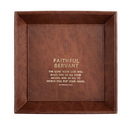 Christian Brands B2020 Just For Him -Faithful Servant Deuternomy 15:10 - Valet Tray