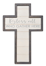 Christian Brands B4317 Bless all Who Gather Here Wall Cross