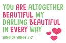 Christian Brands B4530 You are Altogether Beautiful my Darling