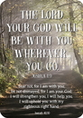 Christian Brands B4561 The Lord Your God Will Be With You Wherever you go Joshua1:9