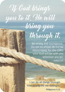 Christian Brands B4565 If God brings you to it, He will Bring you Through it
