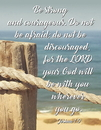 Christian Brands B4645 Be Strong and Courageous