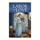 Aquinas Press D1074 Labor of Love: Prayers for Mothers