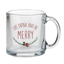 Christian Brands D2256 Eat, Drink, and Be Merry Glass Mug