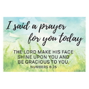 Christian Brands D2790 Pass-it-On - I Said a Prayer for you Today