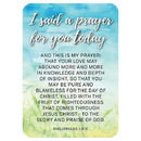 Christian Brands D2890 Verse Card - I Said a Prayer for you Today