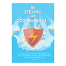 Christian Brands F1805 Large Poster - Be Strong And Courageous