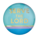 Christian Brands F2200 Magnanimous Round Magnet-C - Serve The Lord