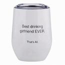 Christian Brands F2805 That'S All&Reg; Stemless Wine Tumbler - Girlfriend