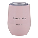 Christian Brands F2807 That'S All&Reg; Stemless Wine Tumbler - Breakfast Wine