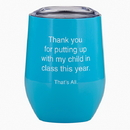 Christian Brands F2809 That'S All&Reg; Stemless Wine Tumbler - My Child