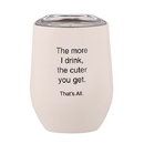 Christian Brands F3771 That's All® Stemless Wine Tumbler - Cuter