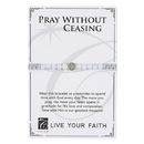Creed F3950 Live Your Faith - Pray without Ceasing Bracelet
