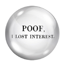 Christian Brands G0232 F2F Paper Weight - Poof, I Lost Internet