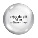 Christian Brands G0235 F2F Paper Weight - Enjoy The Gift Of An Ordinary Day