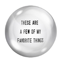 Christian Brands G0236 F2F Paper Weight - These Are A Few Of My Favorite Things