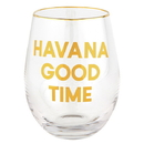 Christian Brands G2537 Wine Glass - Havana Good Time