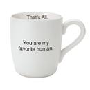 Christian Brands G2677 That�s All® Mug - Favorite Human Pink