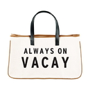 Christian Brands G3150 Canvas Tote - Always on Vacay