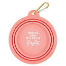 Christian Brands G5583 Collapsible Bowl - Feed Me and Tell Me I'm Pretty