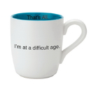 Christian Brands MUG28-2990U That'S All&Reg; Mug - I'M At A Difficult Age