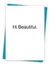 Christian Brands TA-01 Greeting Card - Hi Beautiful