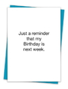 Christian Brands TA-109 Greeting Card - My birthday is next week