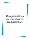 Christian Brands TA-137 Greeting Card - We hated him.