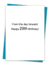 Christian Brands TA-276 Greeting Card - From this day forward, Happy 29th Birthday!
