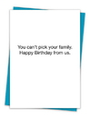 Christian Brands TA-310 Greeting Card - Can't Pick Your Family