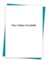 Christian Brands TA-354 Greeting Card - You make me smile