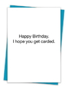 Christian Brands TA-476 Greeting Card - I hope you get carded