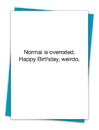 Christian Brands TA-477 Greeting Card - Normal is Overrated