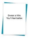 Christian Brands TA-508 Greeting Card - Swear a little. You'll feel better.