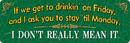 IWGAC 017-1414 If We Get To Drinkin!!