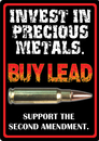IWGAC 017-1495 Invest in Precious Metals Sign
