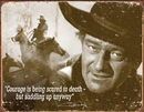 IWGAC 034-1429 Tin Sign John Wayne - Courage