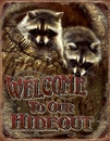 IWGAC 034-1948 Tin Sign Welcome - Our Hideout