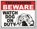 IWGAC 034-2216 BEWARE - Watch Dog on Duty