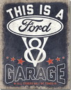 IWGAC 034-2394 Tin Sign  This is A Ford Garage