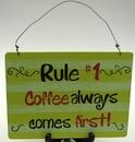 IWGAC 049-10574 Coffee # 1 Rule Sign