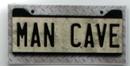 IWGAC 049-22315 MAN CAVE sign Metal on Wood