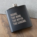 JDS GC1535 The Man. The Myth. The Legend. Matte Black Flask