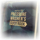 Cleaner Times Pressure Washer Guidebook