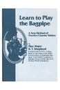 Roosebeck LRSB Learn to Play the Bagpipe Book by R T Shepherd