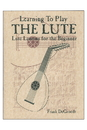Mid-East LUTB Mid-East Learning to Play the Lute Book by DeGroodt