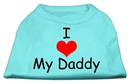 Mirage Pet Products I Love My Daddy Screen Print Shirts