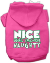 Mirage Pet Products 62-159 SMBPK Nice until proven Naughty Screen Print Pet Hoodie Bright Pink Sm