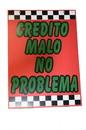 NEOPlex 18-009 Credito Malo No Problema Under Hood Auto Sign 40