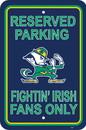 NEOPlex K50250 Notre Dame Fighting Irish Parking Sign